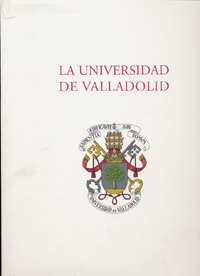UNIVERSIDAD DE VALLADOLID (1ª Reimp.)