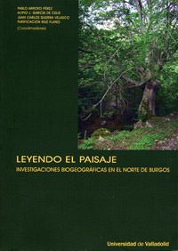 LEYENDO EL PAISAJE. INVESTIGACIONES BIOGEOGRFICAS EN EL NORTE DE BURGOS