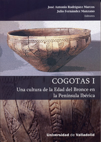 COGOTAS I. Una cultura de la Edad del Bronce en la Pennsula Ibrica