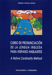 CURSO DE PRONUNCIACIN DE LA LENGUA INGLESA PARA HISPANO-HABLANTES. A native Cardinality Method