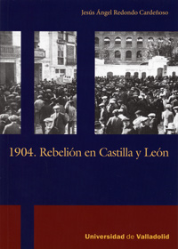 1904. REBELIN EN CASTILLA Y LEN.