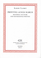 PRINTING AUSIAS MARCH. MATERIAL CULTURE AND RENAISSANCE POETICS
